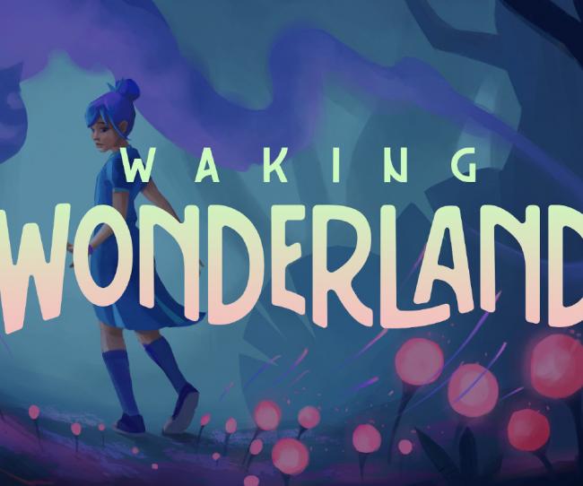 Waking Wonderland